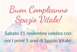 Festeggia con noi i 5 anni di Spazio Vitale!