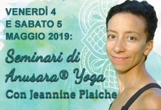 3 e 4 Maggio 2019: Seminario di Anusara® Yoga con Jeannine Plaiche