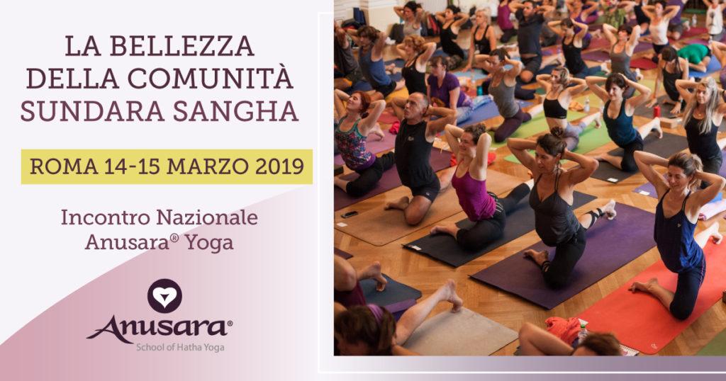 SUNDARA SANGHA primo Incontro Nazionale Anusara® Yoga Italia